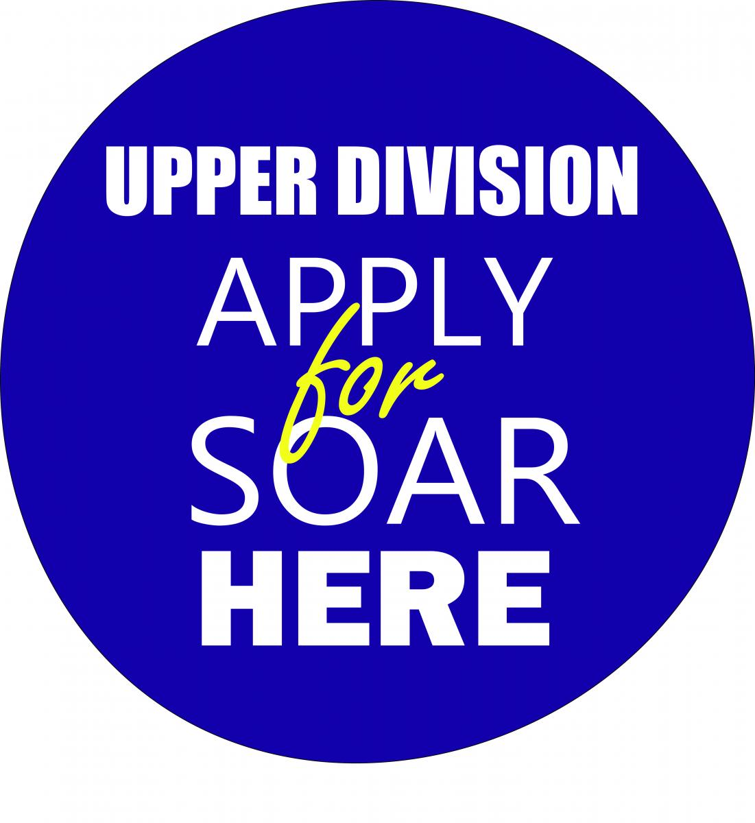 Graphic Image for Link to SOAR Upper Division Application